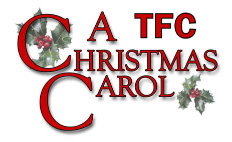 A TFC Christmas Carol (Part One)