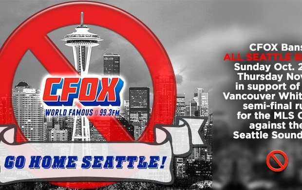 CFOX 99.3 FM pulls all Seattle bands off the air to show support for Vancouver Whitecaps