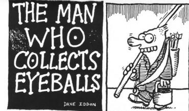 Timewasting: The Man Who Collects Eyeballs # 1