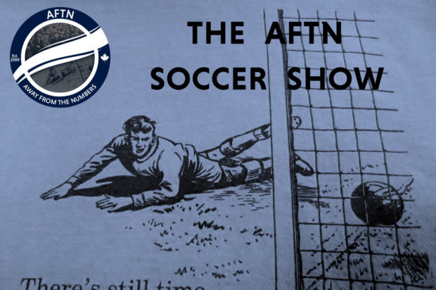 Episode 220 – The AFTN Soccer Show (Who's The Daddy? with guests Carl Robinson, Ray Winstone, and Kekuta Manneh)